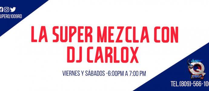 La Super Mezcla con Dj Calox