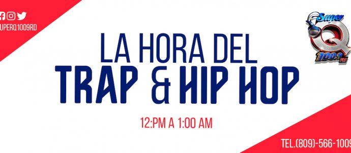 La Hora del Trap & Hip Hop
